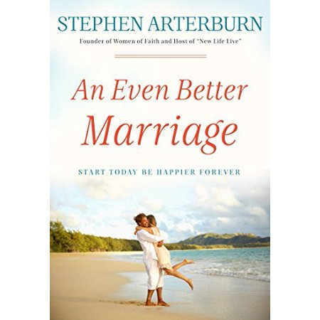 An Even Better Marriage: Start Today Be Happier Forever - image 1 de 1