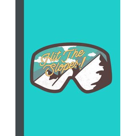 Hit The Slopes : The Ultimate Kids Travel 50 States 6X9 102 Pages Journal For: Anyone that loves to Travel and has Kids that loves to learn about Different places. Makes a Great Travel Road Trip Gift for Boys and