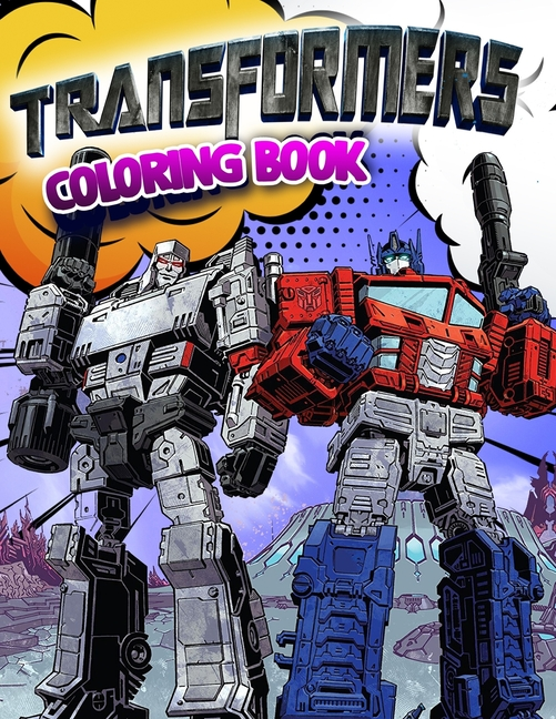 Transformers Coloring Book : Superhero Coloring Book With Best Jumbo  Pictures For All Funs Volume 2 (Paperback) - Walmart.com - Walmart.com