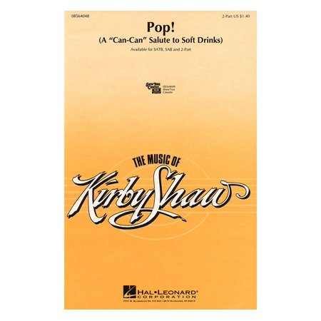 Pop Drink (Hal Leonard Pop! (A Can-Can Salute to Soft Drinks) 2-Part composed by Kirby)