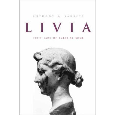 Livia: First Lady of Imperial Rome - eBook