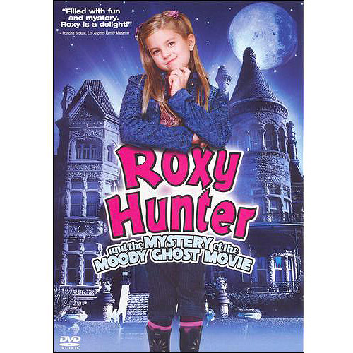 Roxy Hunter And The Mystery Of The Moody Ghost (Widescreen)