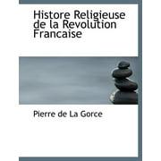 Histore Religieuse de La Revolution Francaise