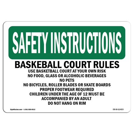 OSHA SAFETY INSTRUCTIONS Sign - Basketball Court Rules Use Basketball Court | Choose from: Aluminum, Rigid Plastic or Vinyl Label Decal | Protect Your Business, Work Site, Warehouse |  Made in the US](Basketballs In Bulk)