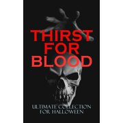 THIRST FOR BLOOD - Ultimate Collection for Halloween - eBook