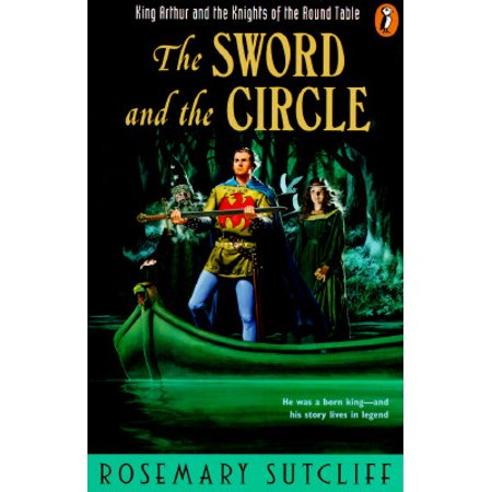 The Sword and the Circle : King Arthur and the Knights of the Round (King Arthur Legend Of The Sword Mojo)