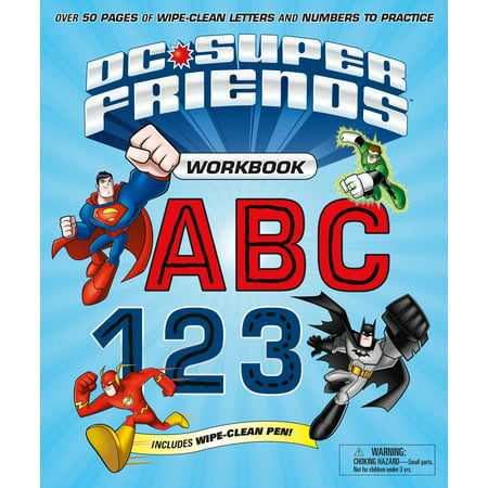 DC Super Friends Workbook ABC 123 : Over 50 pages of wipe-clean letters and numbers to practice