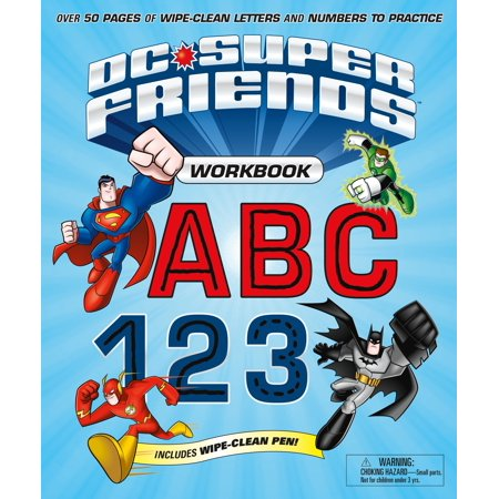 DC Super Friends Workbook ABC 123 : Over 50 pages of wipe-clean letters and numbers to