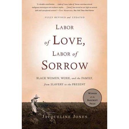 Labor of Love, Labor of Sorrow - eBook (Labor Of Love Labor Of Sorrow Summary)