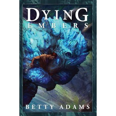 Dying Embers by