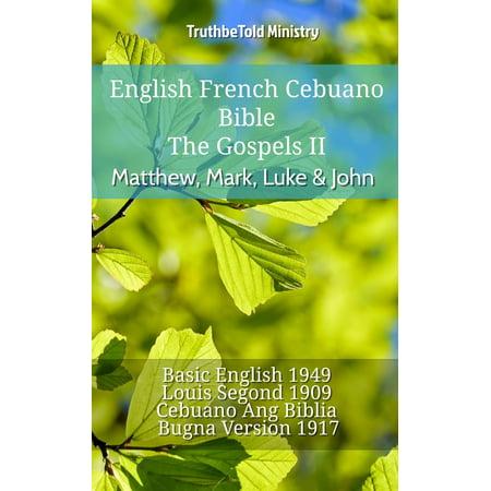 English French Cebuano Bible - The Gospels - Matthew, Mark, Luke & John -