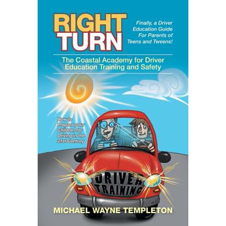 Right Turn : The Coastal Academy for Driver Education Training and