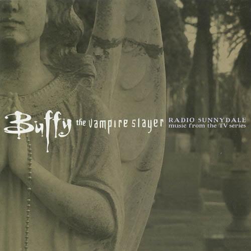 Buffy The Vampire Slayer: Radio Sunnydale Soundtrack