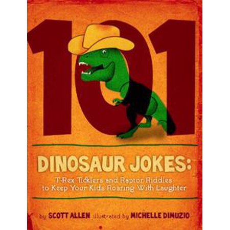 101 Hilarious Dinosaur Jokes For Kids - eBook - 101 Halloween Jokes