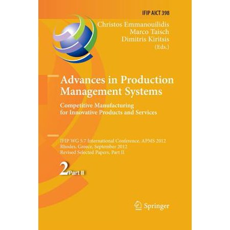 Product Service System (Advances in Production Management Systems. Competitive Manufacturing for Innovative Products and Services : Ifip Wg 5.7 International Conference, Apms 2012, Rhodes, Greece, September 24-26, 2012, Revised Selected Papers, Part)