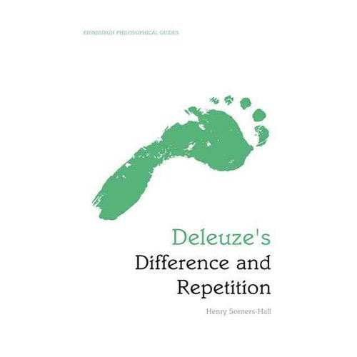 Deleuze's Difference and Repetition: An Edinburgh Philosophical Guide