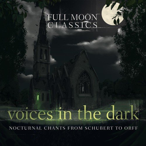 Full Moon Classics: Voices In The Dark / Various