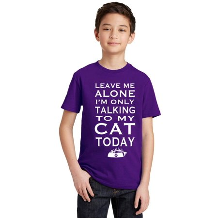 Alone Youth T-shirt (P&B Leave Me Alone Im Only Talking to My Cat Today Youth T-shirt, Purple, S )