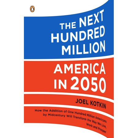 The Next Hundred Million : America in 2050