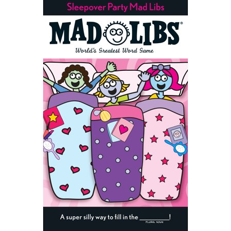 Sleepover Party Mad Libs - Mad Libs Halloween
