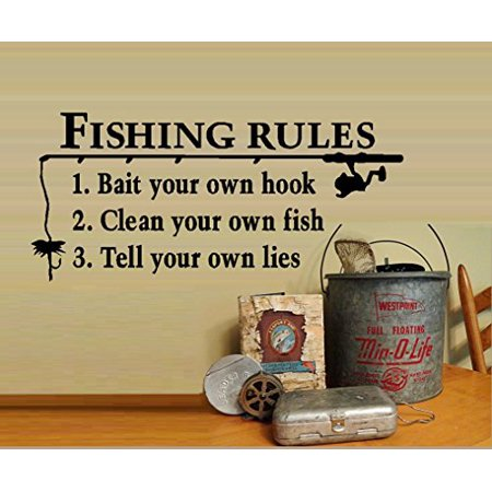 Decal ~ FISHING RULES: 1. Bait your own hook 2. Clean your own fish 3. Tell your own lies ~ WALL DECAL, 11