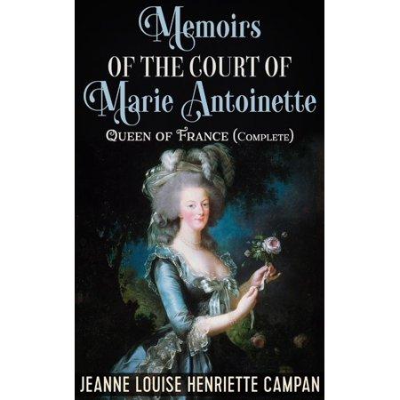 Memoirs of the Court of Marie Antoinette, Queen of France, Complete - - Marie Antoinette Mermaid
