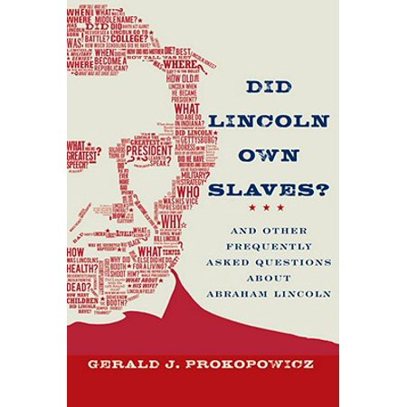 Did Lincoln Own Slaves? - eBook (Did Andrew Lincoln Die In A Car Accident)