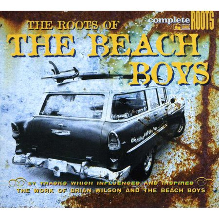 The Roots Of The Beach Boys