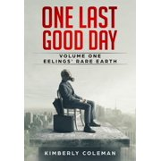 One Last Good Day - eBook