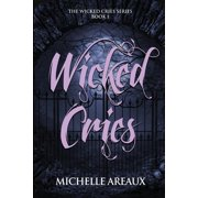 Wicked Cries: Wicked Cries (Paperback)