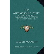 The Antimasonic Party