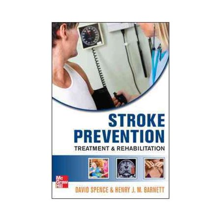 Stroke Prevention, Treatment and Rehabilitation