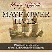 Mayflower Lives - Audiobook