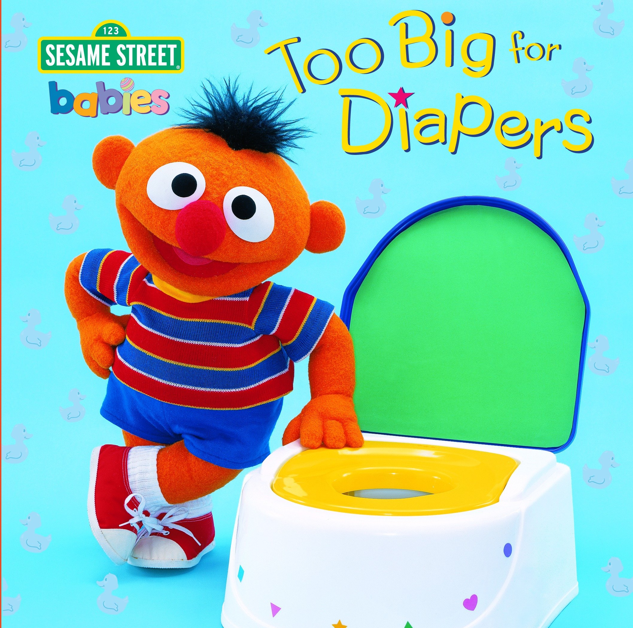 Too Big for Diapers (Sesame Street) (Board Book)