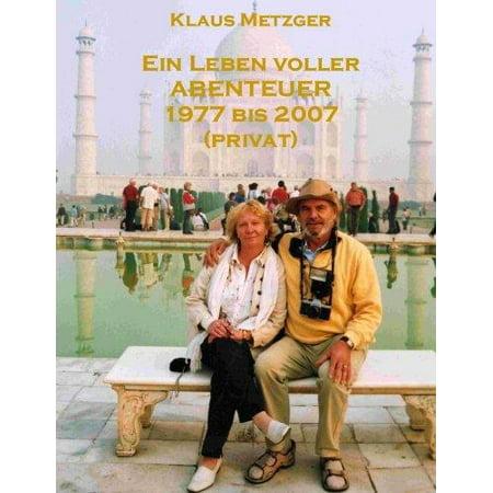 Ein Leben Voller Abenteuer 1977 Bis 2007 (Privat) (German) - image 1 de 1