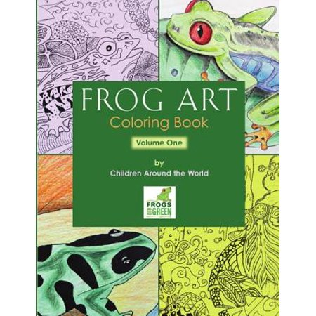 Frog Art Coloring Book Volume 1 : By Children Around the - Tree Frog Coloring