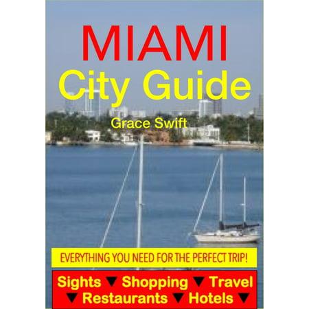 Miami City Guide - Sightseeing, Hotel, Restaurant, Travel & Shopping Highlights (Illustrated) - eBook - Halloween Restaurant Specials Miami