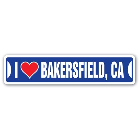 I LOVE BAKERSFIELD, CALIFORNIA Street Sign ca city state us wall road décor gift