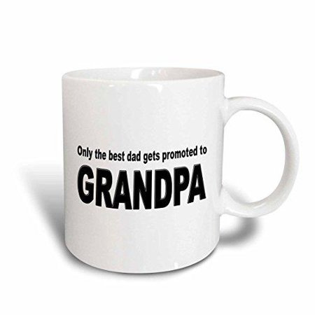 3dRose Only the best dad gets promoted to grandpa, Ceramic Mug,