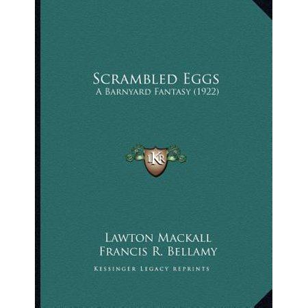 Scrambled Eggs : A Barnyard Fantasy (1922)