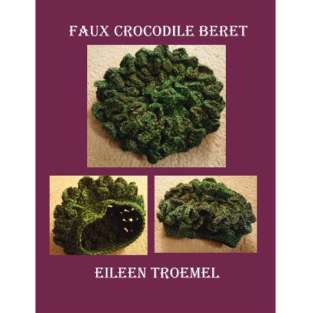 Faux Crocodile Beret - eBook ()