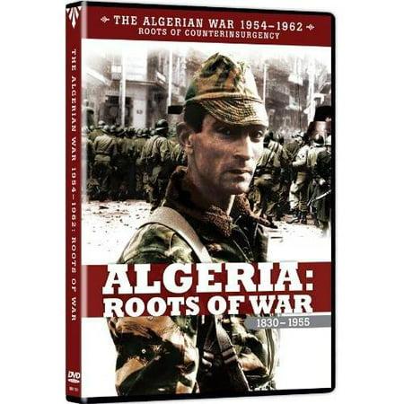 The Algerian War 1954-1962: Algeria - Roots Of War 1830-1955 (Full Frame)