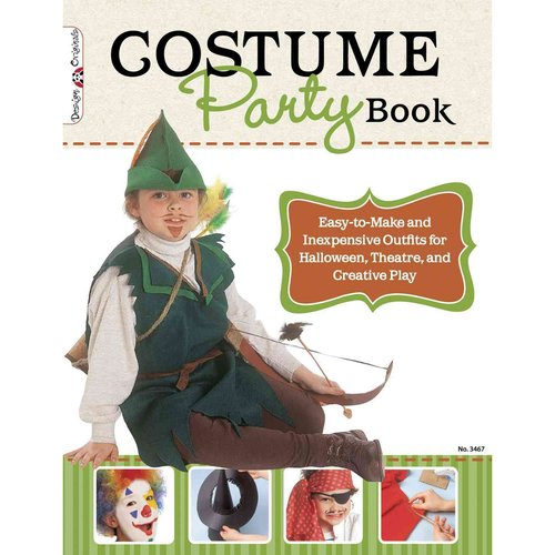 Costume Party Book: Easy-to-Make and Inexpensive Outfits for Halloween, Theater, and Creative Play
