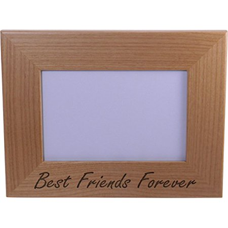 Best Friends Forever Engraved Wood Picture Frame - Holds 4-inch x 6-inch Photo - Great Gift for the best friend in your