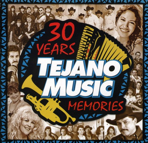 30 Years Of Tejano Music Memories, Vol. 1