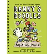 Danny's Doodles: The Squirting Donuts - eBook