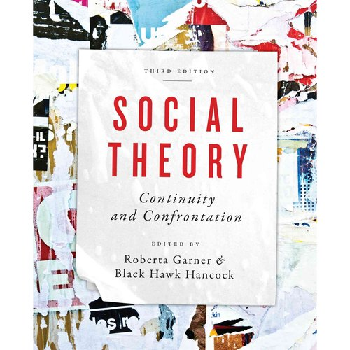 Social Theory: Continuity and Confrontation: A Reader