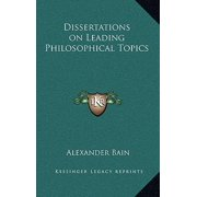 Dissertations on Leading Philosophical Topics