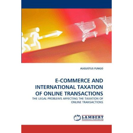 E Commerce And International Taxation Of Online Transactions
