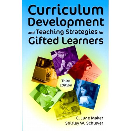 Curriculum Development and Teaching Strategies for Gifted